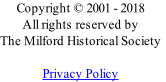 Copyright © 2001 - 2018 All rights reserved by The Milford Historical Society  Privacy Policy